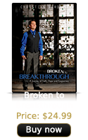 Broken to Breakthrough