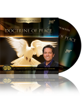 Doctrine of Peace - Message of the Month - Christian Berdahl