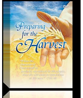 Preparing for the Harvest