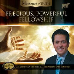 Precious, Powerful Fellowship